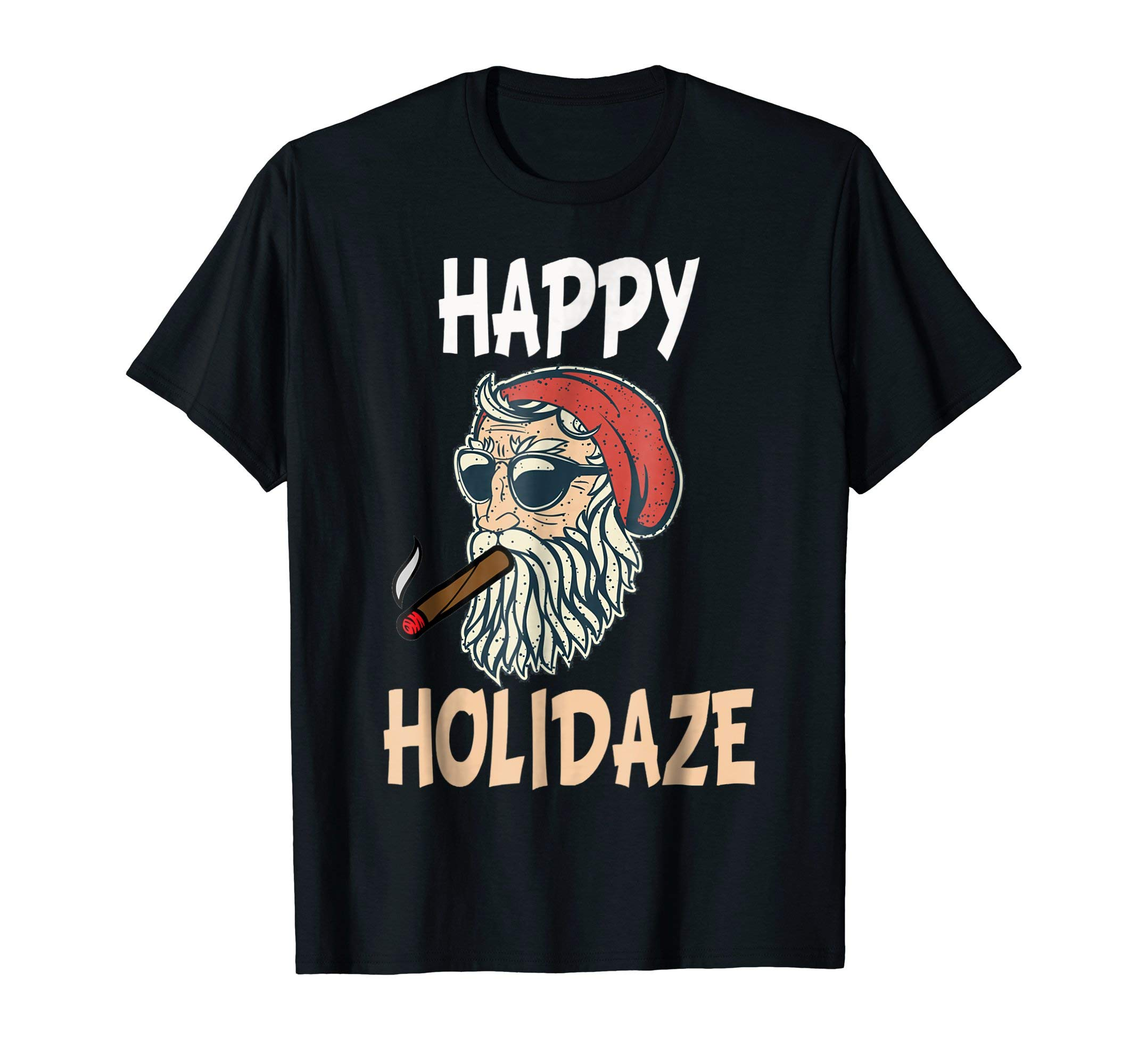 happy holidaze cannabis 420 weed christmas funny santa shirt