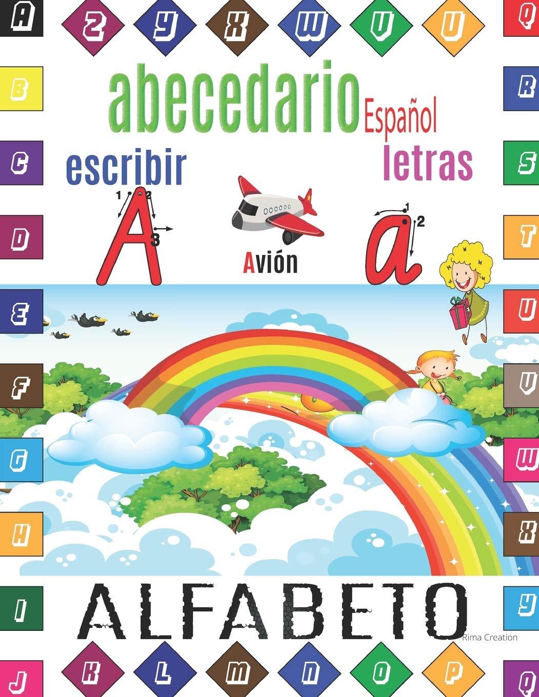 abecedario español | escribir Letras | ALPHABETO: abecedario mayuscula y minuscula, Aprender el abecedario, cómo escribir Letras del abecedario para niños.: Amazon.es: Creation, Rima: Libros