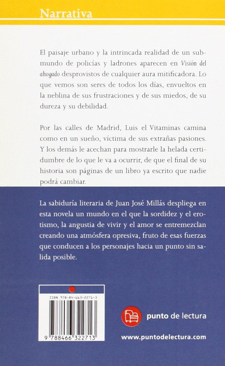 VISION DEL AHOGADO FG (Narrativa Española): Amazon.es: Juan José Millás: Libros