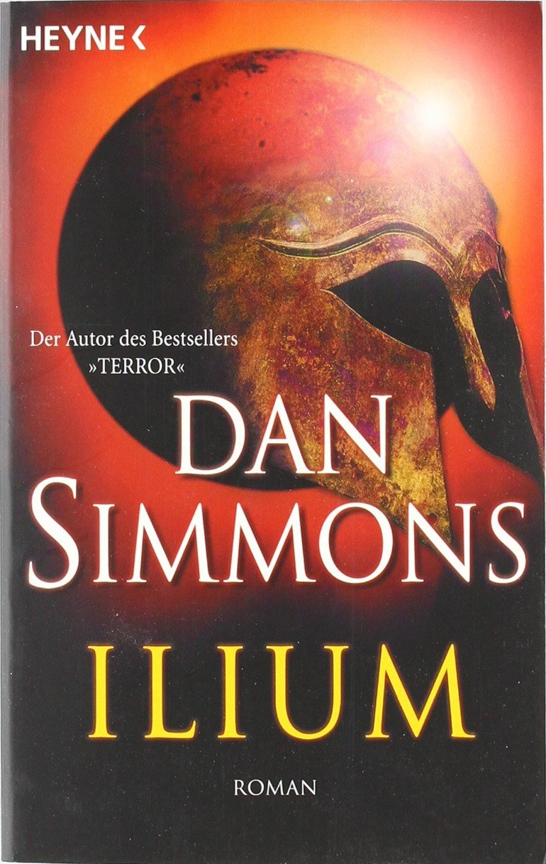 Ilium Amazon Dan Simmons Peter Robert Bcher