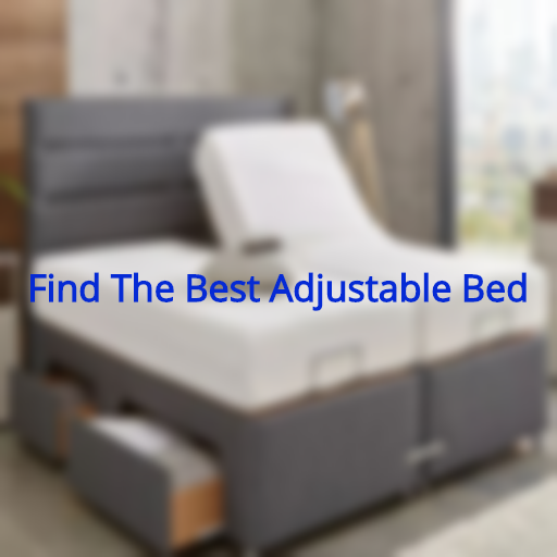 How To Find The Best Adjustable Bed