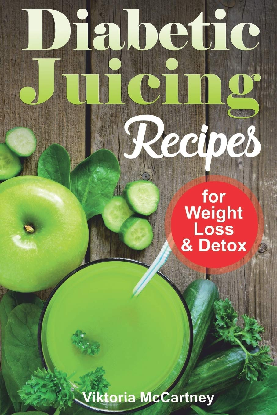 Diabetic Juicing Recipes For Weight Loss And Detox Diabetic