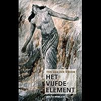 Het Vijfde Element (Heel de Wereld Book 4)