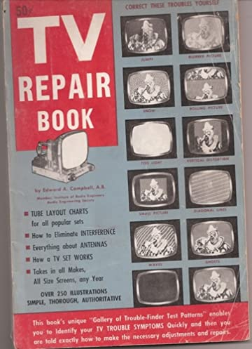 tv repair book a complete guide to the operation maintenance and rh amazon com Book TV Archives 1980 TV Guide Fall Preview