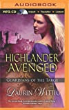 Highlander Avenged (Guardians of the Targe)