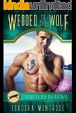 Wedded to the Wolf: A Fun & Flirty Romance (Mystic Bay Book 7)