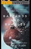 Bastards and Baubles: A Very Villainous Christmas