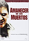 Amanecer De Los Muertos [DVD]