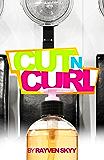 "Cut N' Curl (Introducing Julius ""Juju"" Wright from The Rumble Series)"