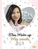 Elsa Make up: Mes secrets