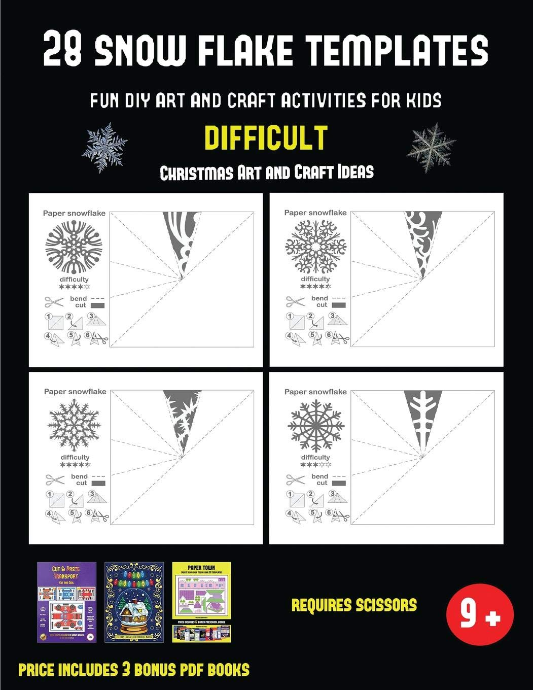 Buy Christmas Art And Craft Ideas 28 Snowflake Templates Fun Diy Art And Craft Activities For Kids Difficult Arts And Crafts For Kids Book Online At Low Prices In India