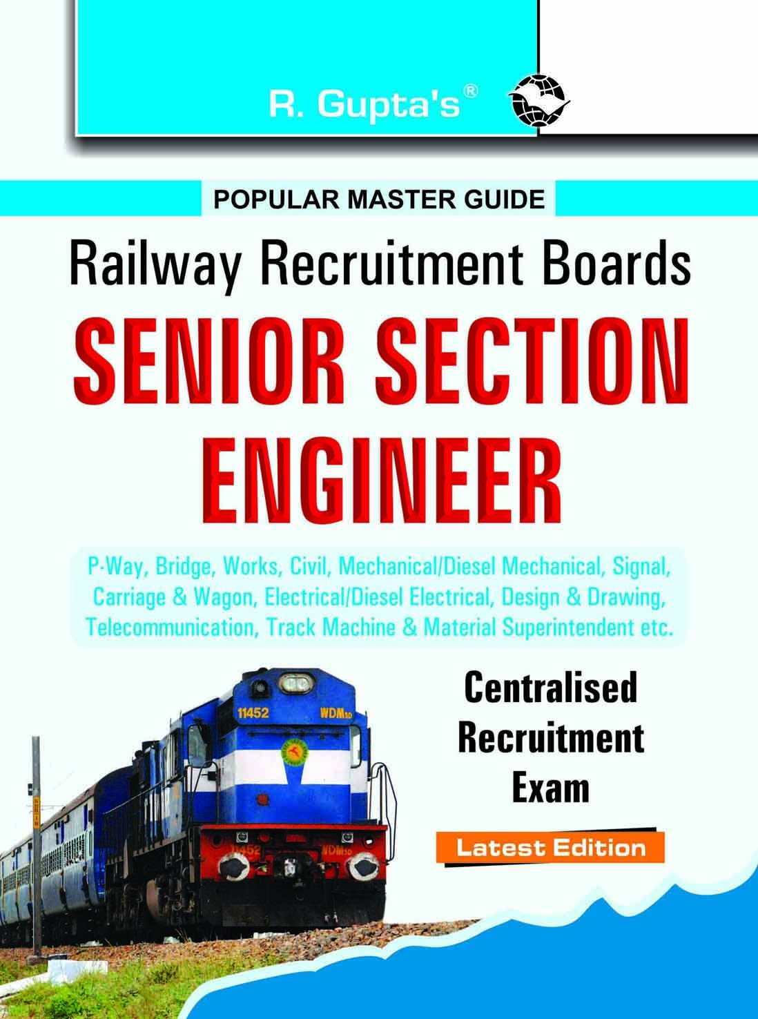 Rrb - Senior Section Engineer (P.Way, Bridge, Works, Civil, Mechanical Etc.): Centralised Recruitment Exam Guide PDF