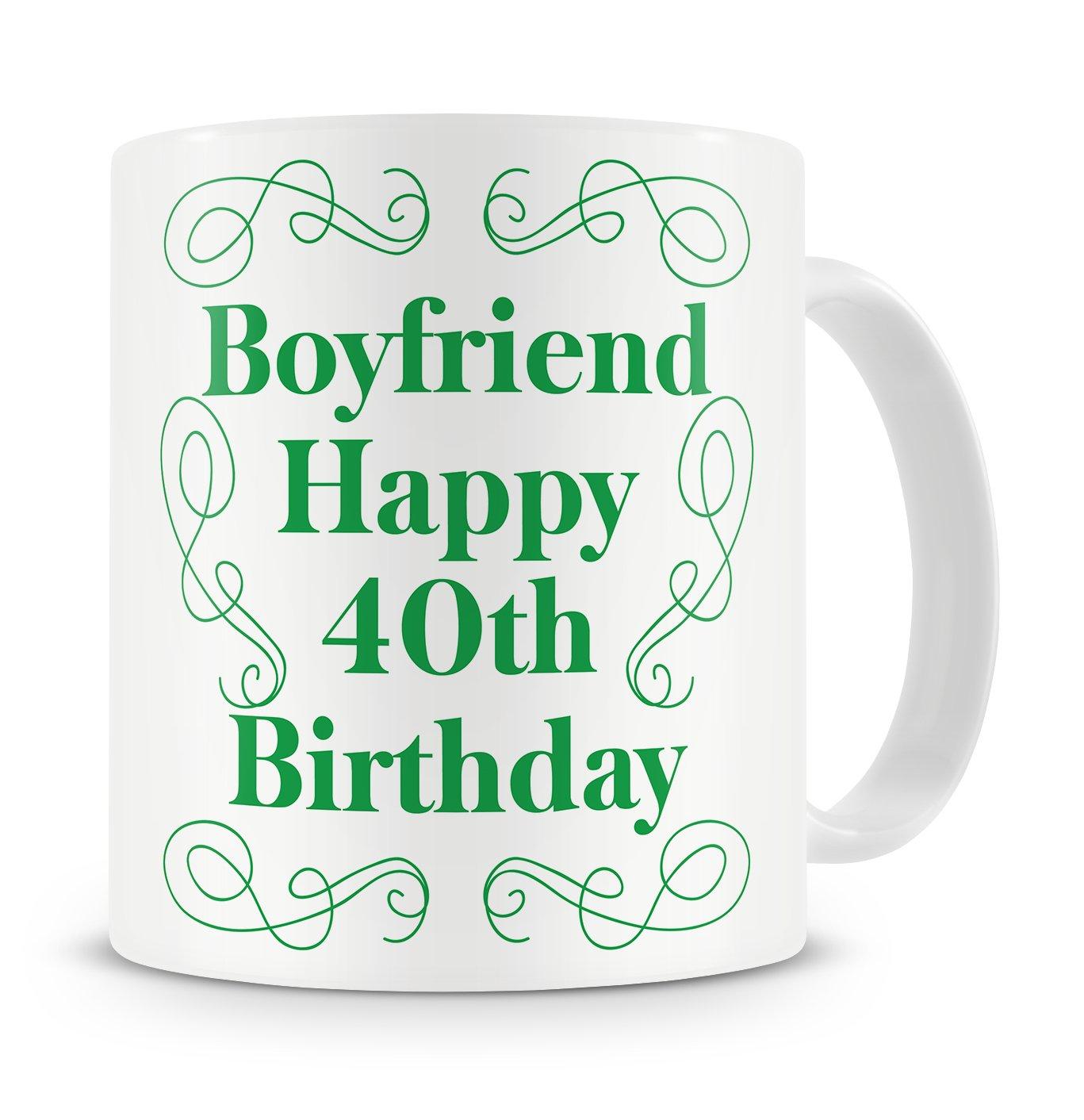 Boyfriend Happy 40th Birthday Mug Gift Present For From Girlfriend 40 Forty Fortieth