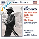 Thomson, V.: Plow That Broke The Plains (The) / The River