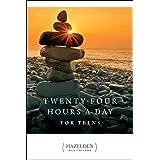 Twenty-Four Hours a Day for Teens: Daily Meditations (Hazelden Meditations)