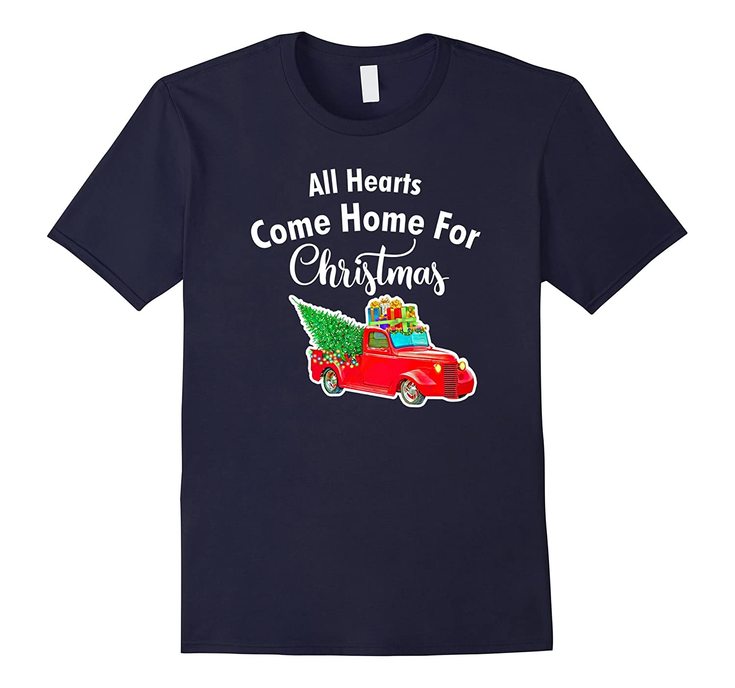 All Hearts Come Home for Christmas-T-Shirt