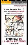 Cronicas de la Gran Recesión (2007-2009) (Monografías nº 1)