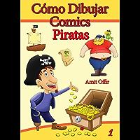 Como Desenhar Comics: Piratas (Livros Infantis Livro 1)