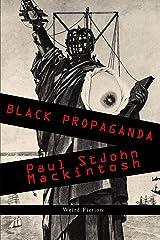 Black Propaganda Paperback