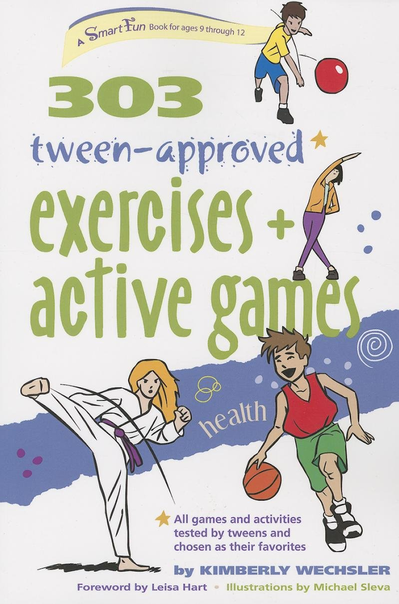 Download 303 Tween-Approved Exercises and Active Games (SmartFun Activity Books) pdf epub