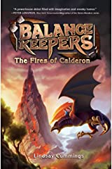 Balance Keepers, Book 1: The Fires of Calderon Paperback