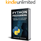 Python Programming: A Step By Step Guide From Beginner To Advanced (second edition)