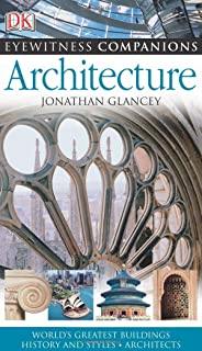 Architecture explained annotated guides neil stevenson eyewitness companions architecture eyewitness companion guides fandeluxe Images
