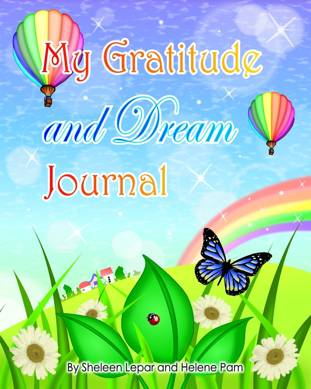 My Gratitude And Dream Journal A Beautiful Journal With Magical Art