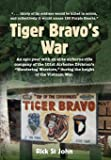 Tiger Bravo's War: An epic year with an elite