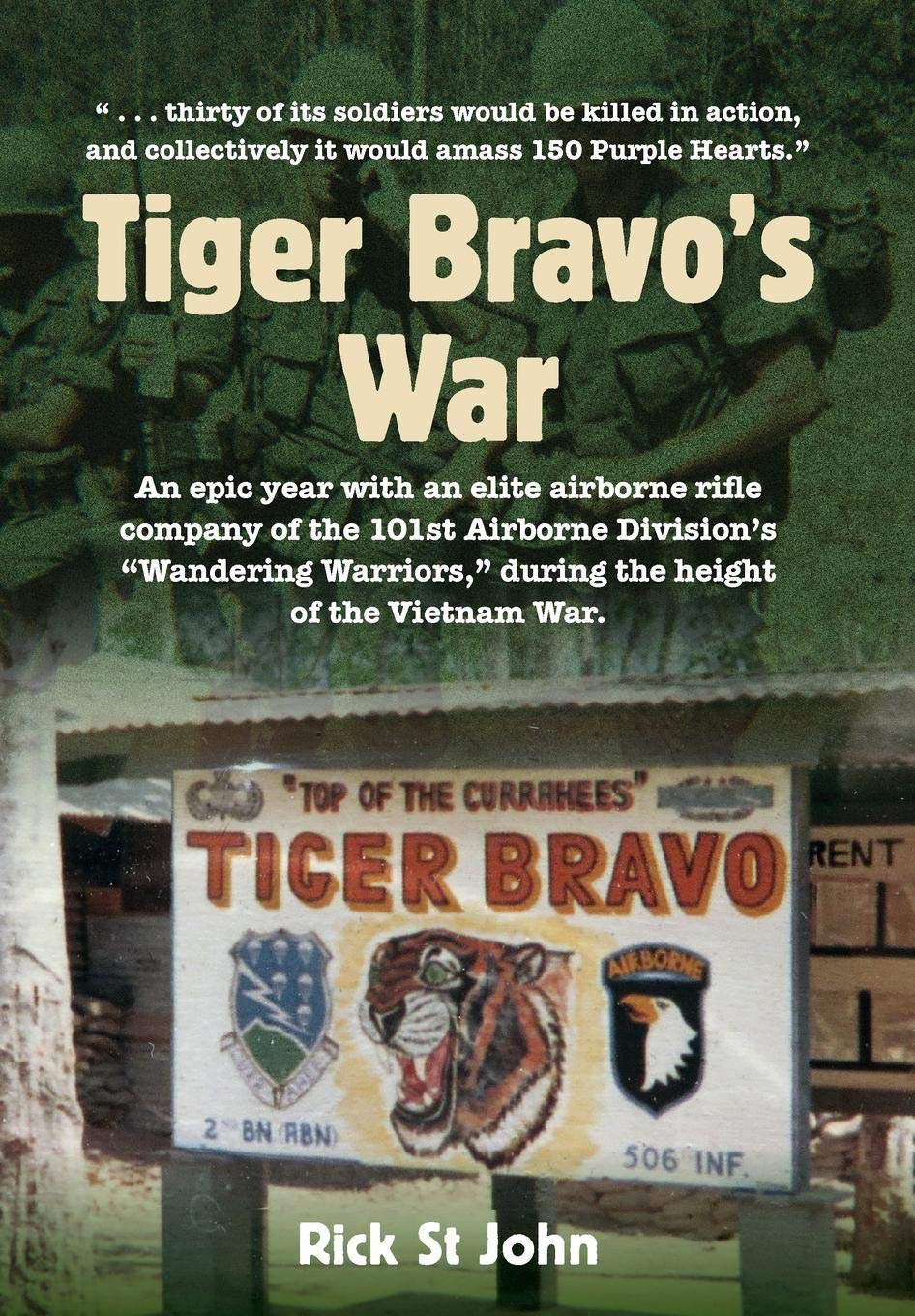 amazon com tiger bravo s war an epic year with an elite airborne