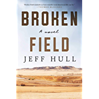 Broken Field: A Novel