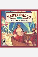 Santa Calls (The World of William Joyce) Hardcover