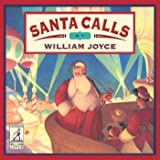 Santa Calls (The World of William Joyce)