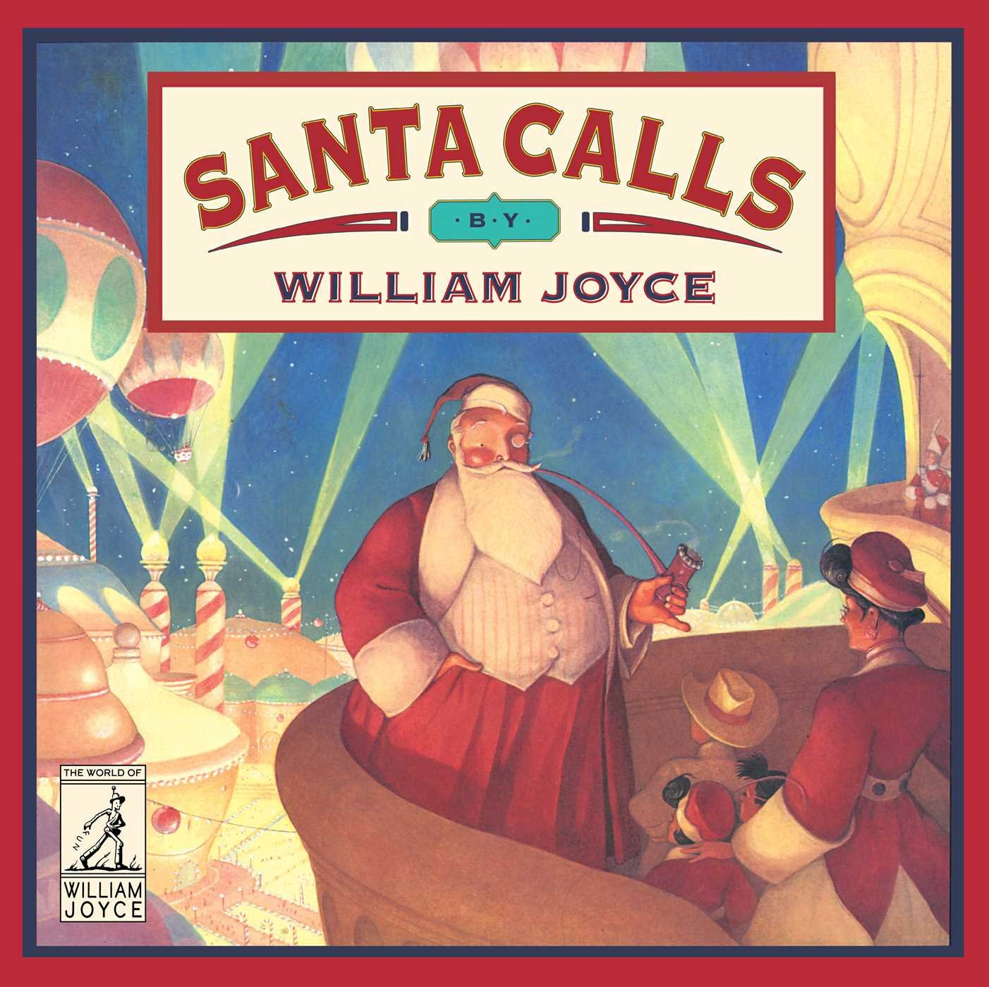 Santa Calls (The World of William Joyce) by Atheneum Books for Young Readers (Image #1)