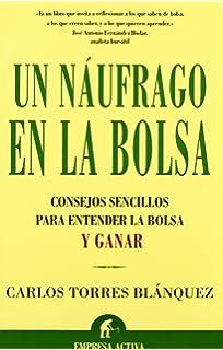Un Naufrago En La Bolsa / Castaway in the Stock (Spanish Edition)