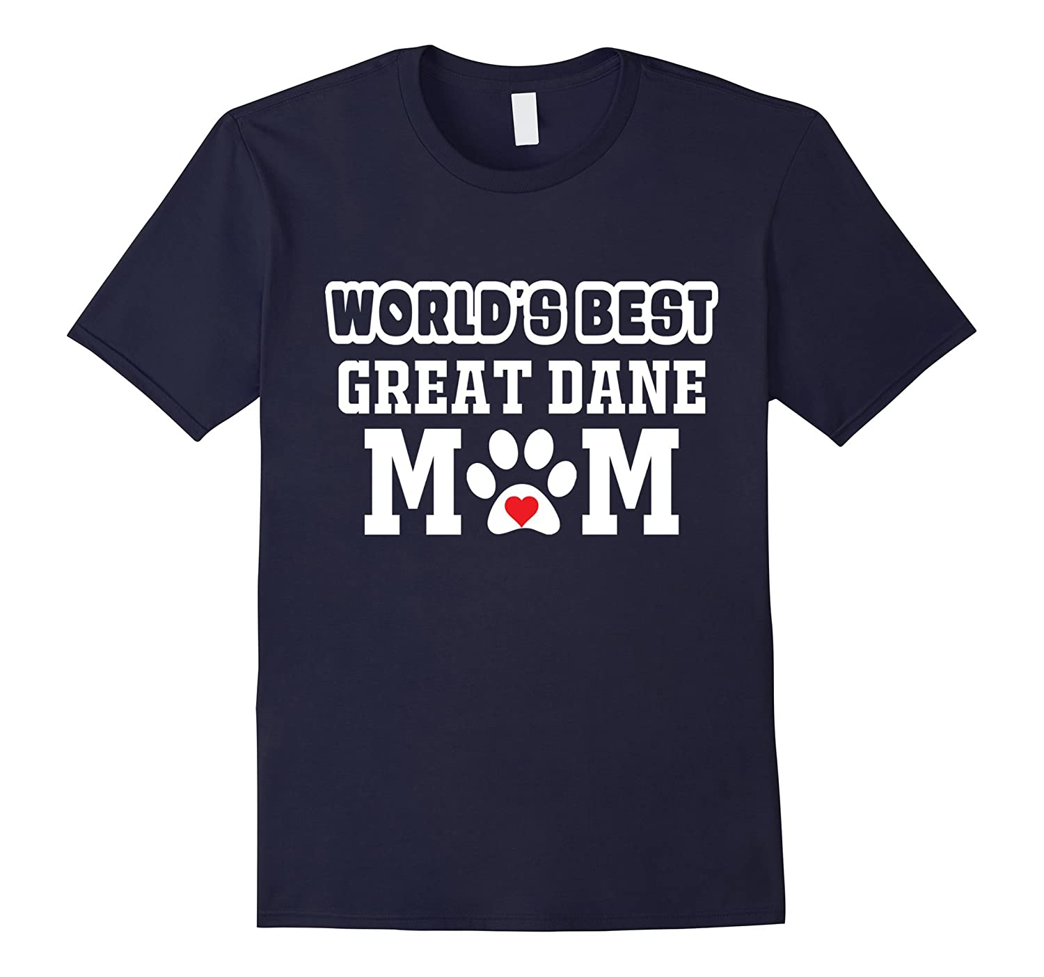 World's Best Great Dane Mom T-Shirt Dog Owner Lover Tee-Art