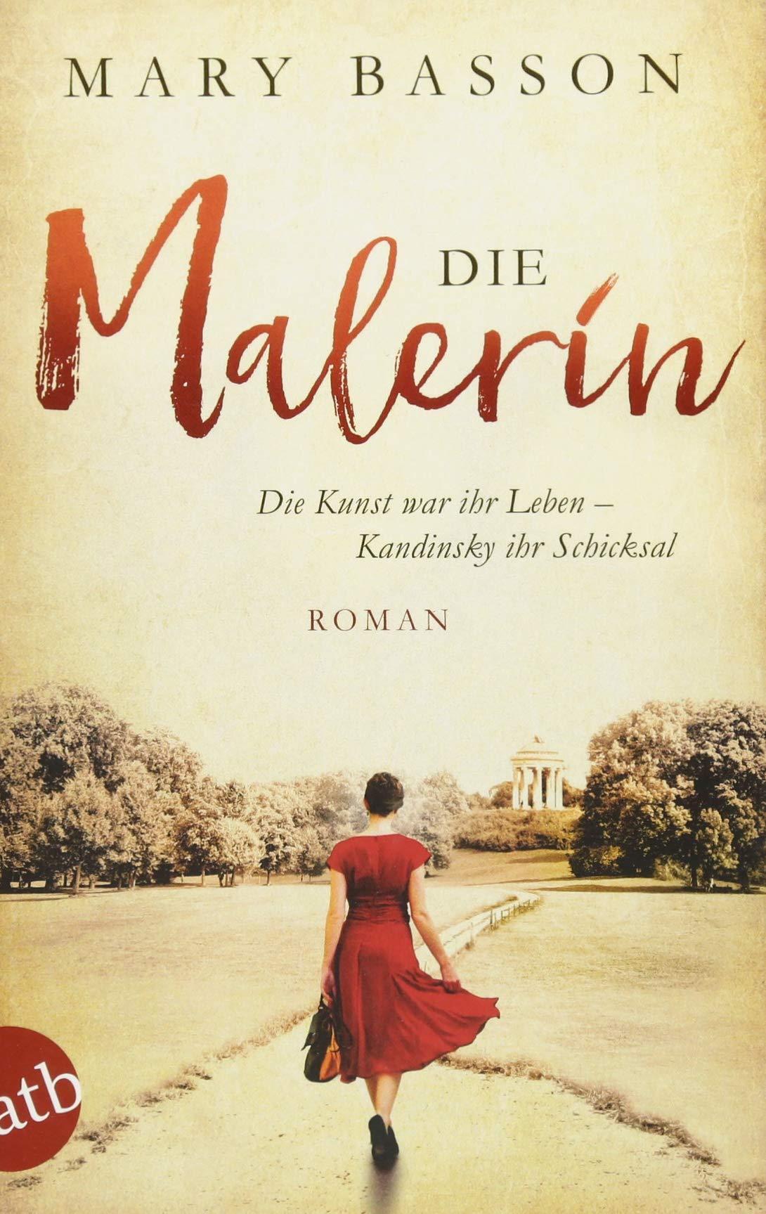 Die Malerin: Roman (Mutige Frauen zwischen Kunst und Liebe, Band 4)