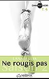 Ne rougis pas - Saison 2 tome 4