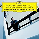 Bruckner: Symphony No. 7/Wagner: Siegfried's Funeral March