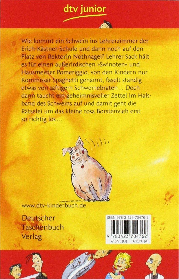 Kommissar Spaghetti Und Das Schwein Im Lehrerzimmer (German Edition ...