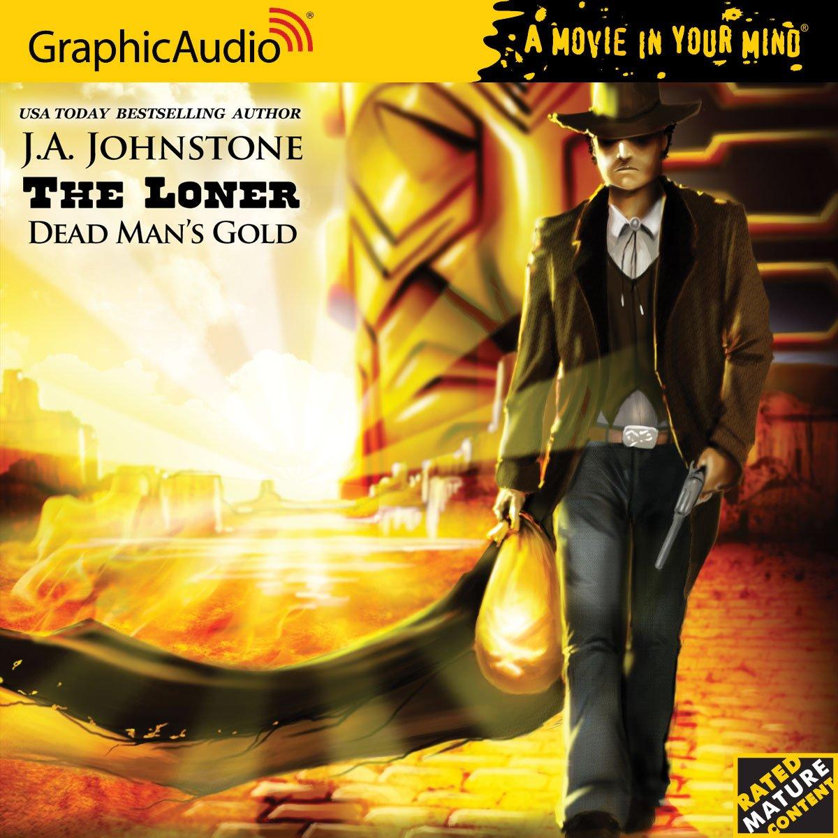 The Loner 3 - Dead Man's Gold