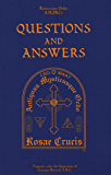 Rosicrucian Questions and Answers (Rosicrucian Order, AMORC Kindle Editions)