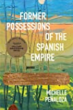 Former Possessions of the Spanish Empire