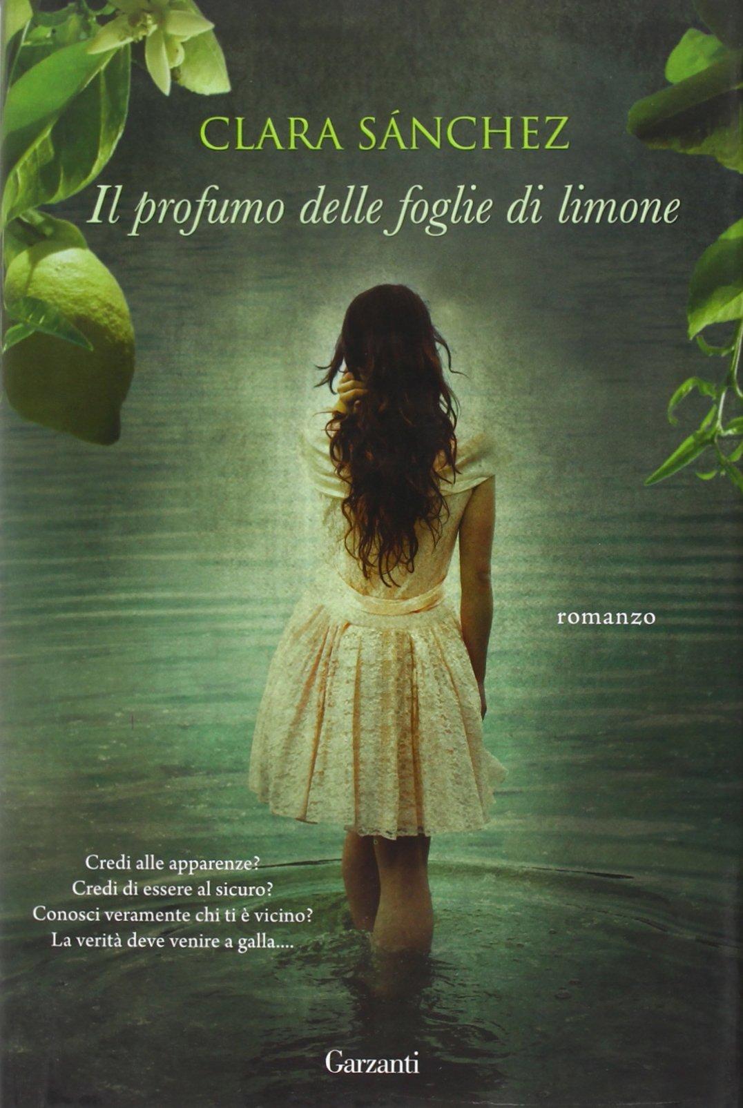 Amazon.it: Il profumo delle foglie di limone - Sánchez, Clara, Budetta, E.  - Libri