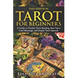 Tarot for Beginners: A Guide to Psychic Tarot Reading, Real Tarot Card Meanings, and Simple Tarot Spreads (Divination for Beg