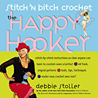 Stitch 'n Bitch Crochet: The Happy Hooker book cover