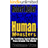 Human Monsters Volume 2: 30 Terrifying Serial Killers from Around the World