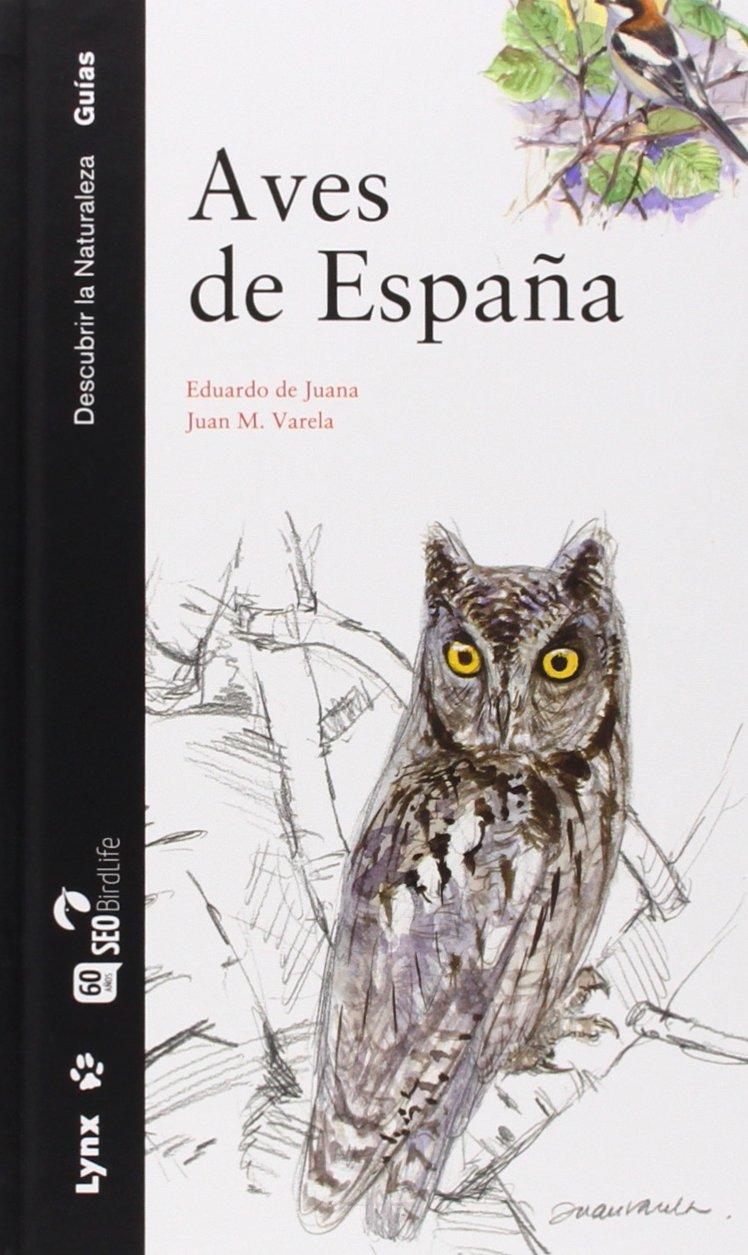 Aves de España (Descubrir la Naturaleza): Amazon.es: De Juana ...