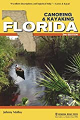 Canoeing & Kayaking Florida (Canoe and Kayak Series) Kindle Edition
