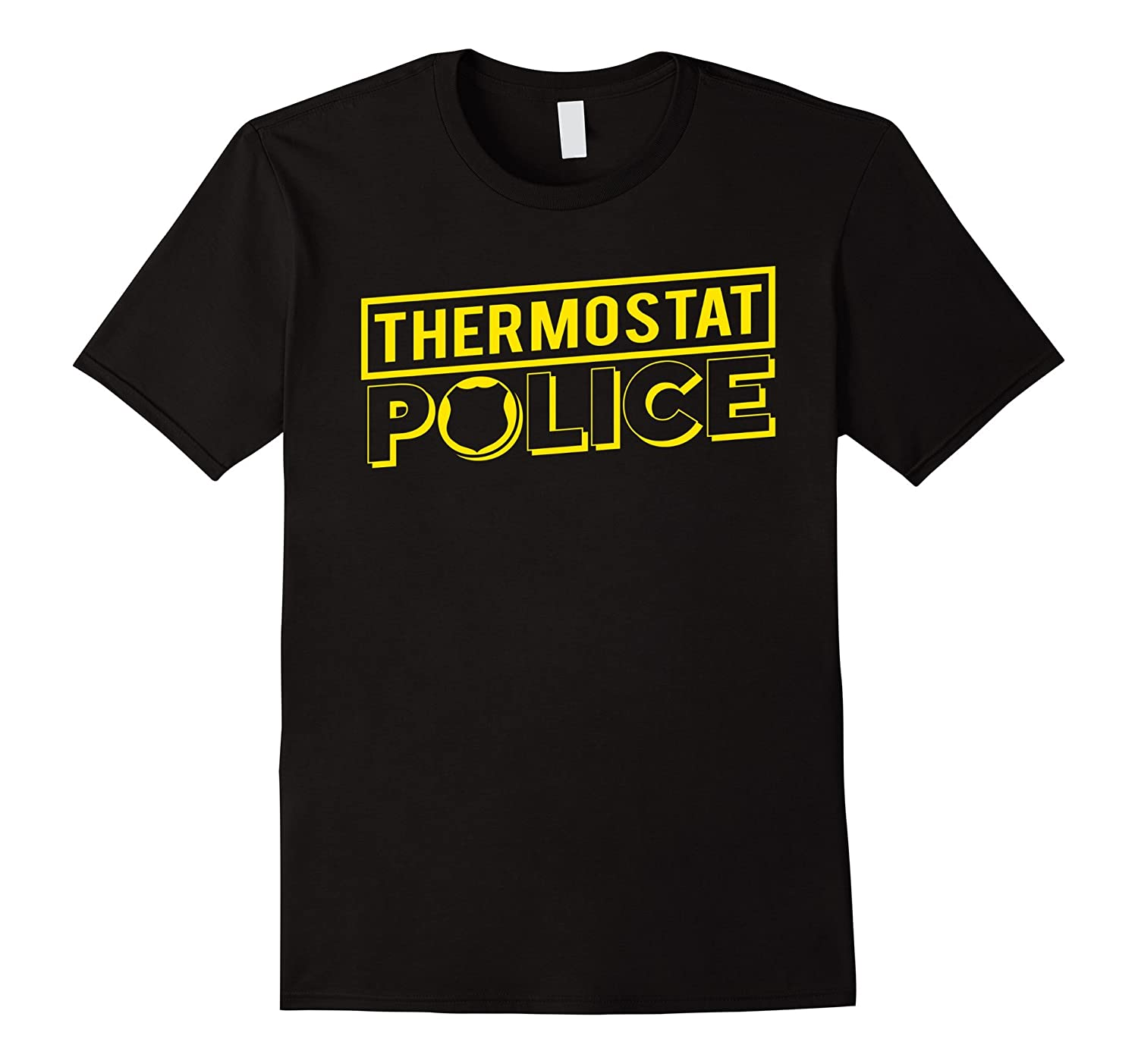 Thermostat Police T-shirt Daddy Police-RT